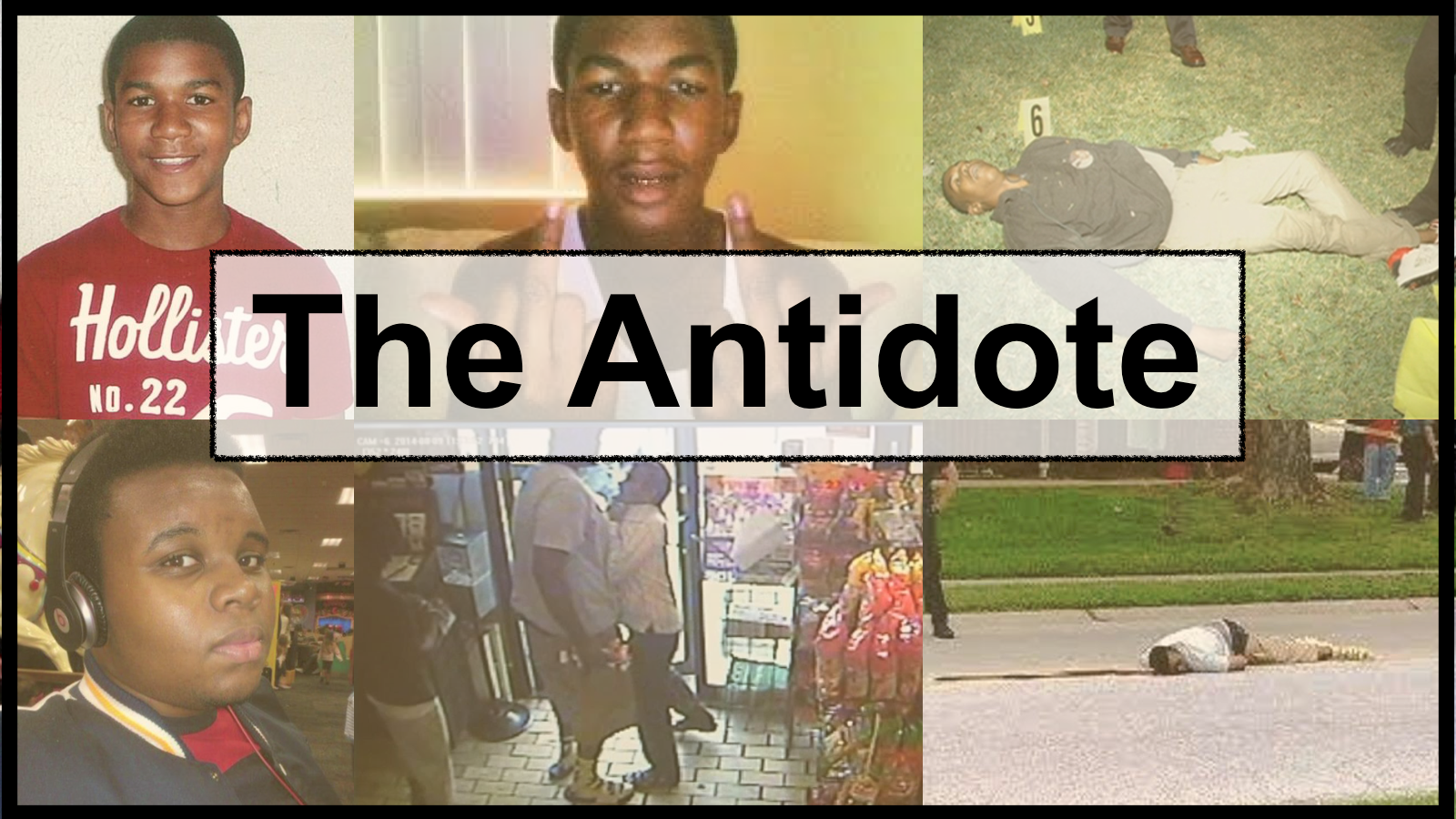 The Antidote collage with Trayvon Martin and Michael Brown
