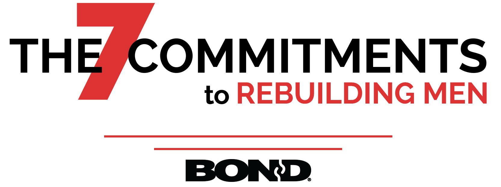 7 Commitments to Rebuilding Men