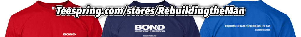 BOND: Rebuilding the Man T-shirts on Teespring