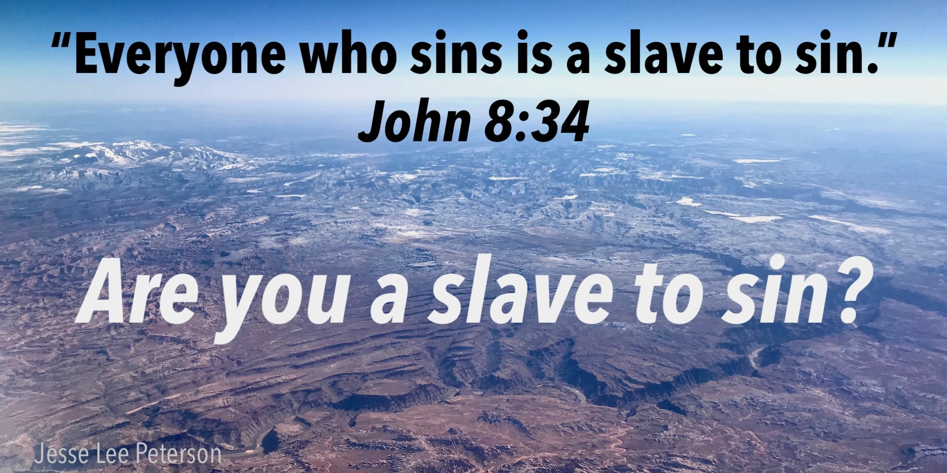 Biblical Question: Are You a Slave to Sin?