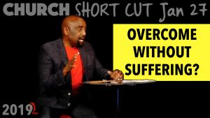 Church SHORT CUT: You Can Overcome Without Suffering