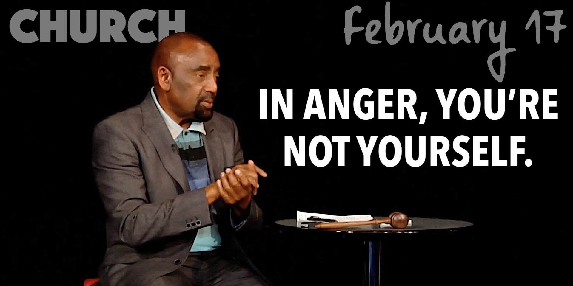 Angry Men & Women Are Like Their Mothers (Church, Feb 17, 2019)