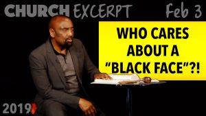 "Church Excerpt: Who Cares About a ""Black Face""?"
