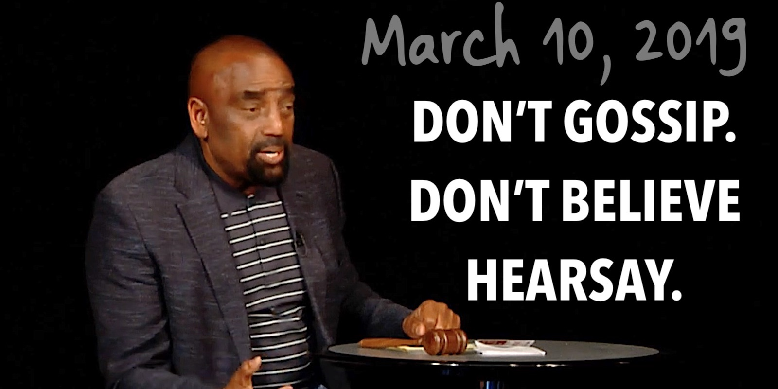 Church March 10: Don't Gossip