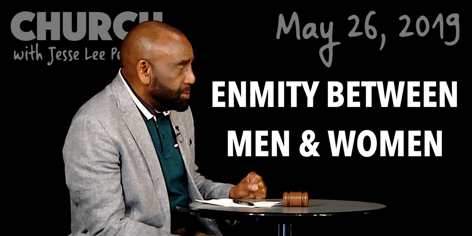 Enmity Between Men and Women (Church, May 26, 2019)