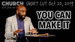 You Can Make It (Church Short Cut)