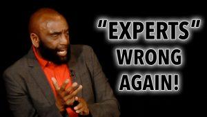"""""""Experts"""" Wrong Again! (Church Clip 2/16/20)"""