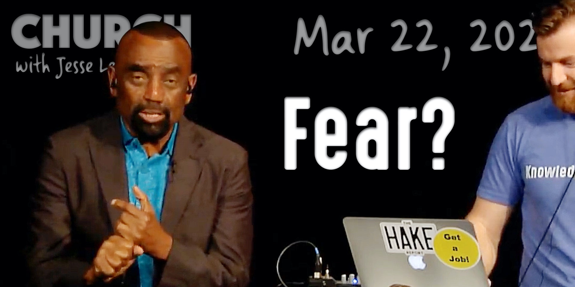 Fear? Church Q&A (3/22/20)