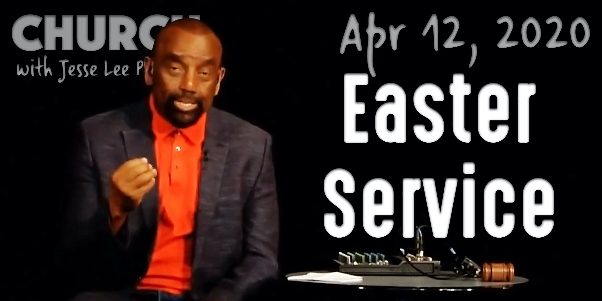 Easter Service (Church 4/12/20)