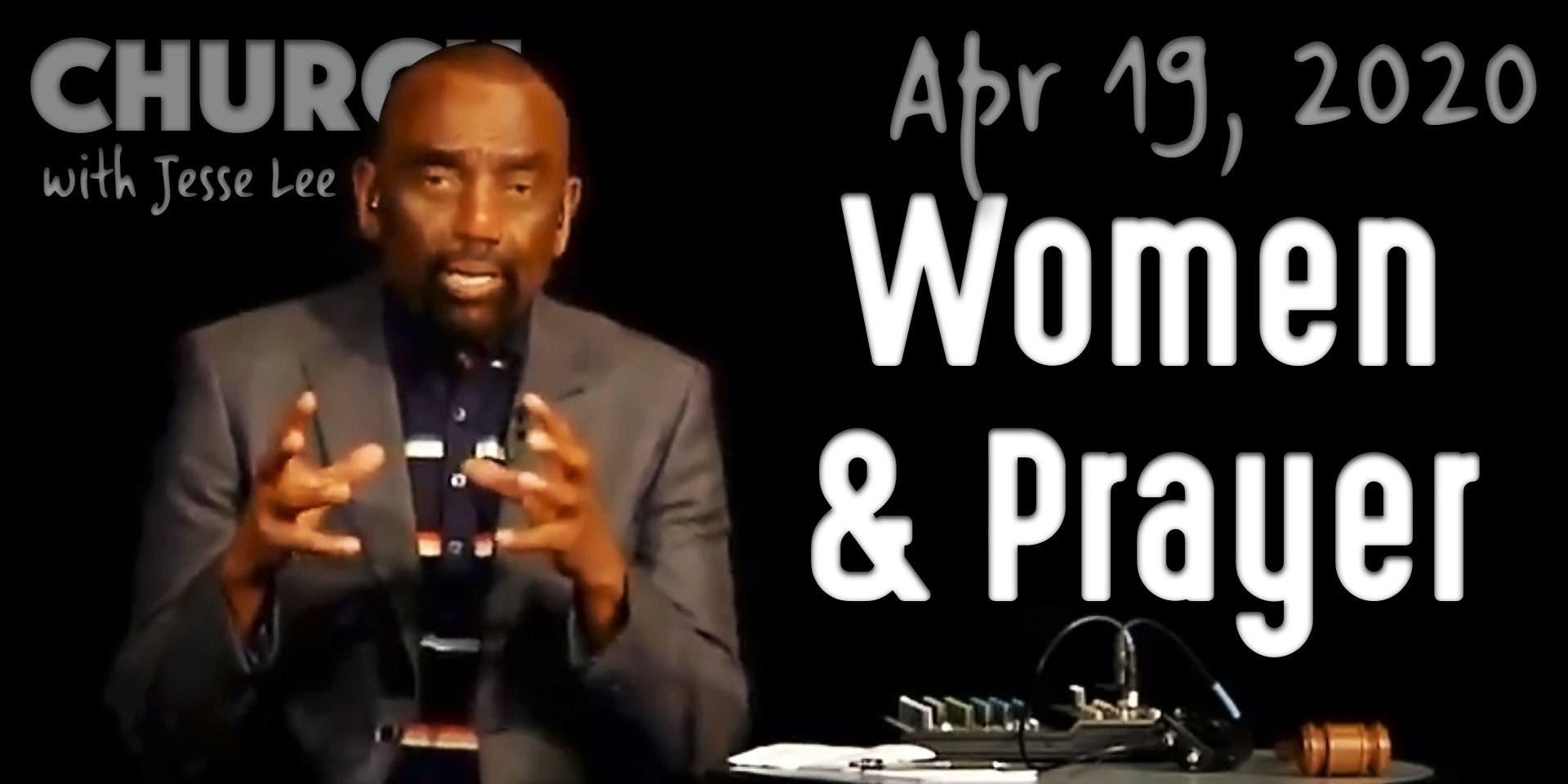 Women and Prayer (Church 4/19/20)