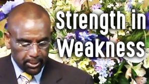 Strength in Weakness (Sunday Clip 9/20/09)
