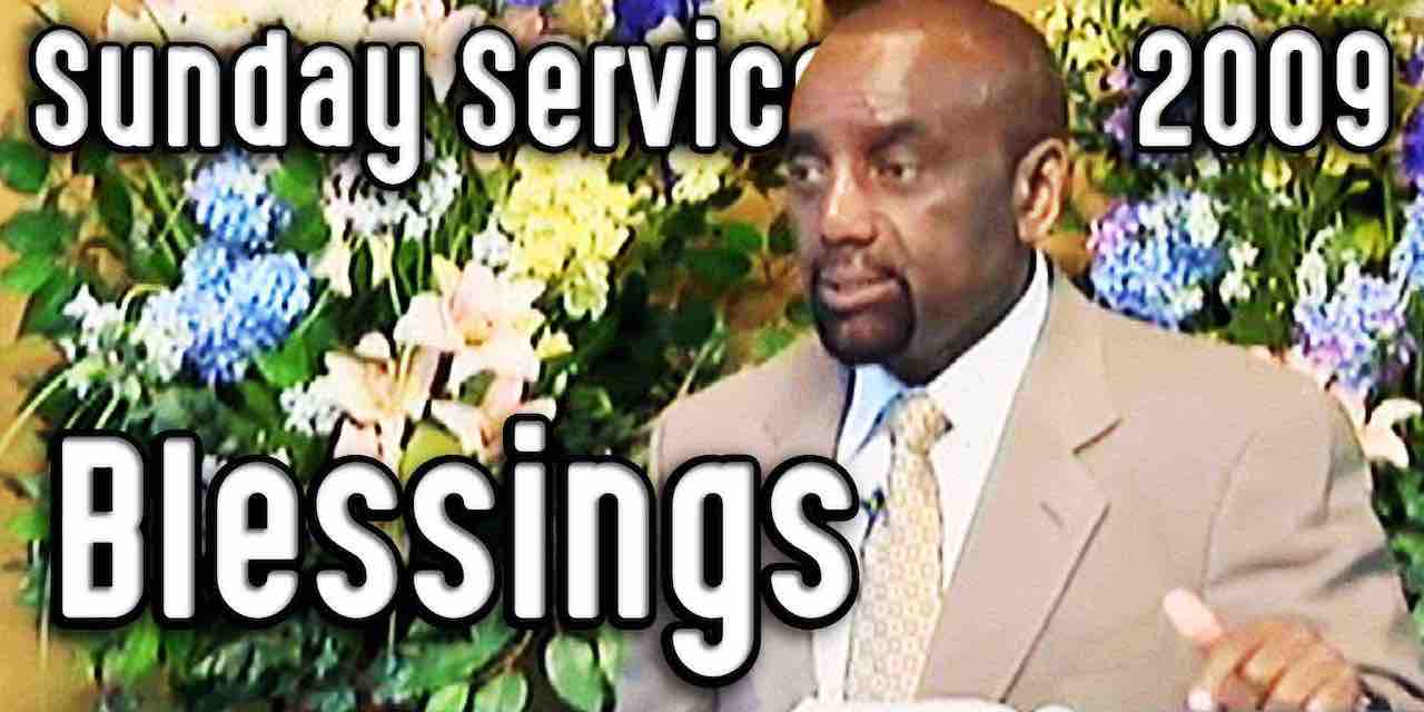 Blessings (Sunday Service 11/1/09)