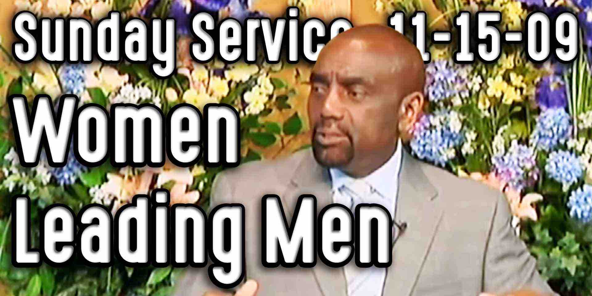 Women Leading Men (Sunday Service 11/15/09)