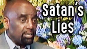 Satan's Lies (Sunday Clip 10/18/09)