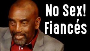 No Sex! Fiancés (Church Clip 7/5/20)