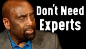 Church Clip: You Don't Need Experts! (8/9/20)