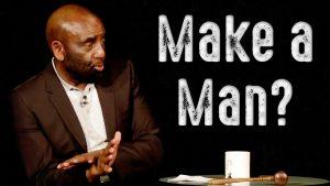 Church Clip: Make a Man? (9/20/20)