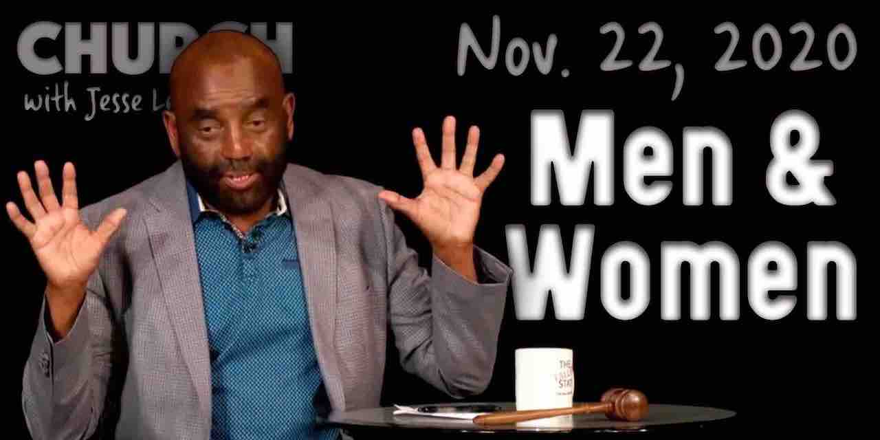Church Nov 22, 2020: Men and Women