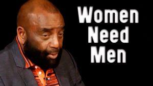 Church Clip: Women Need Men (Sun. Dec 20, 2020)