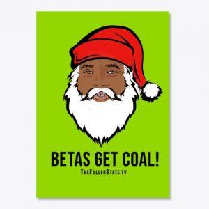 Sticker with Santa Jesse: Betas Get Coal!