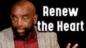 Church Clip: Renew the Heart (Jan 10, 2021)