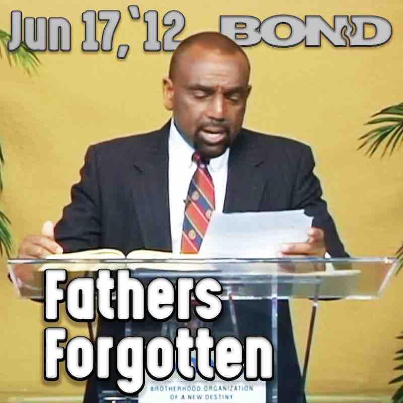 Sunday Service, June 17, 2012: Forgotten Fathers